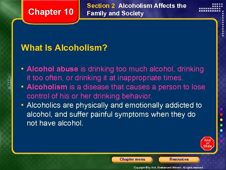 Chapter 10 Section 2 Alcoholism Affects the Family and Society What Is Alcoholism? •
