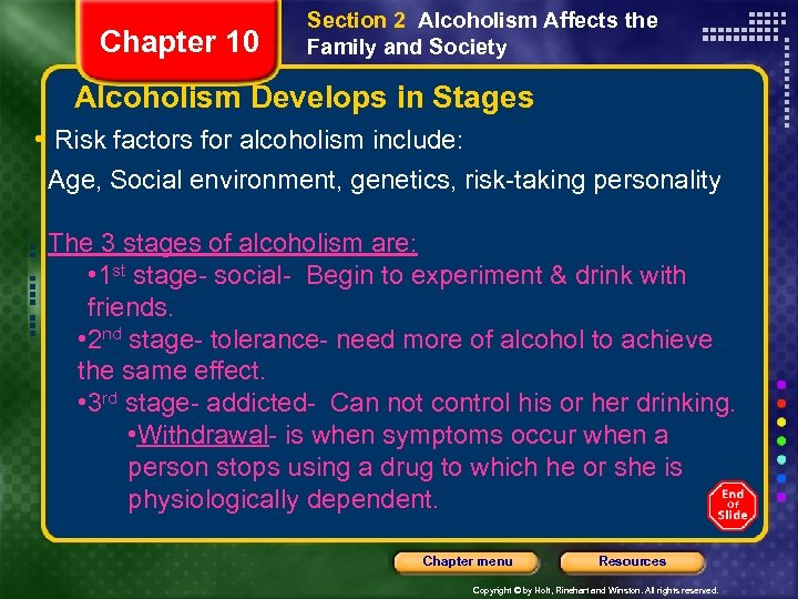 Chapter 10 Section 2 Alcoholism Affects the Family and Society Alcoholism Develops in Stages