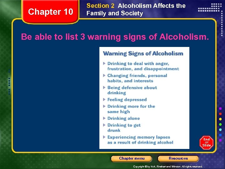 Chapter 10 Section 2 Alcoholism Affects the Family and Society Be able to list