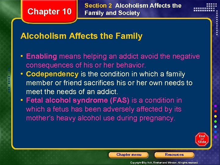 Chapter 10 Section 2 Alcoholism Affects the Family and Society Alcoholism Affects the Family