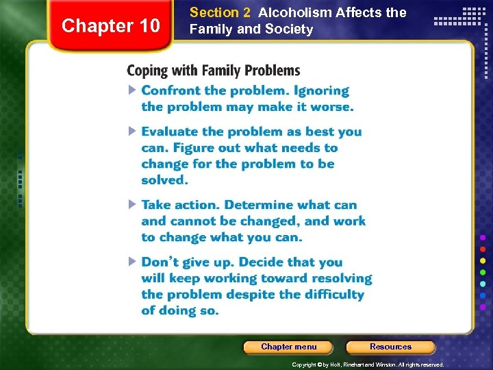 Chapter 10 Section 2 Alcoholism Affects the Family and Society Chapter menu Resources Copyright