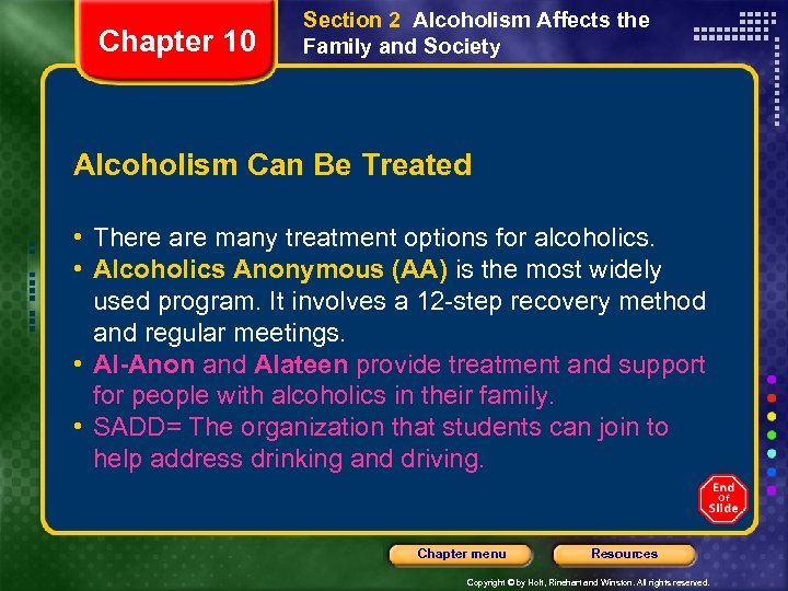 Chapter 10 Section 2 Alcoholism Affects the Family and Society Alcoholism Can Be Treated