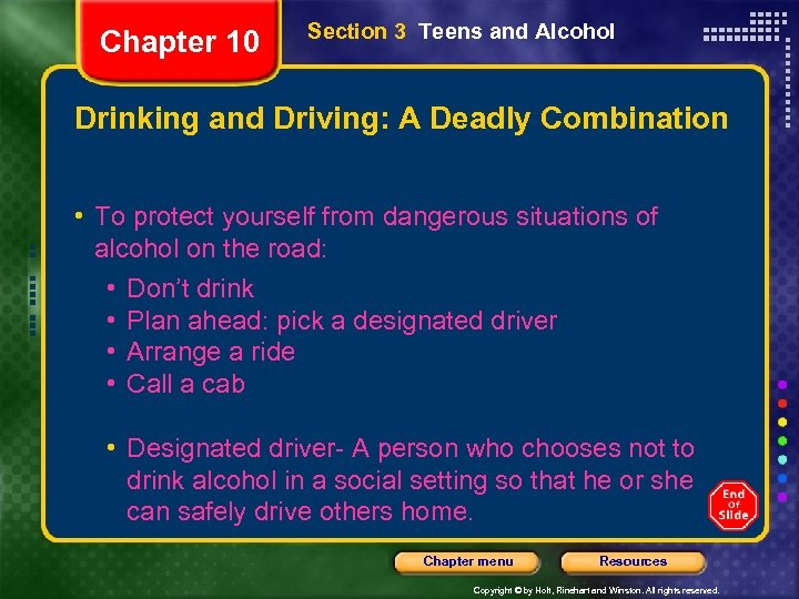Chapter 10 Section 3 Teens and Alcohol Drinking and Driving: A Deadly Combination •