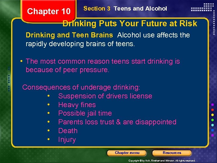 Section 3 Teens and Alcohol Chapter 10 Drinking Puts Your Future at Risk Drinking