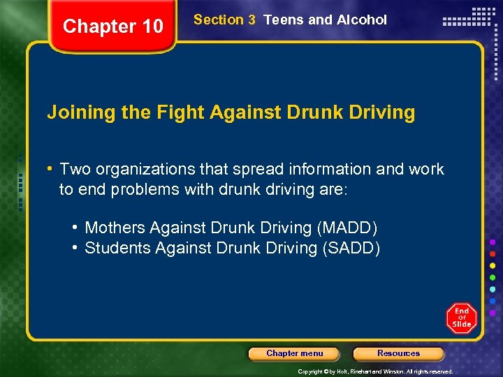 Chapter 10 Section 3 Teens and Alcohol Joining the Fight Against Drunk Driving •