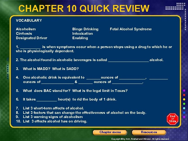 CHAPTER 10 QUICK REVIEW VOCABULARY Alcoholism Cirrhosis Designated Driver Binge Drinking Intoxication Enabling Fetal