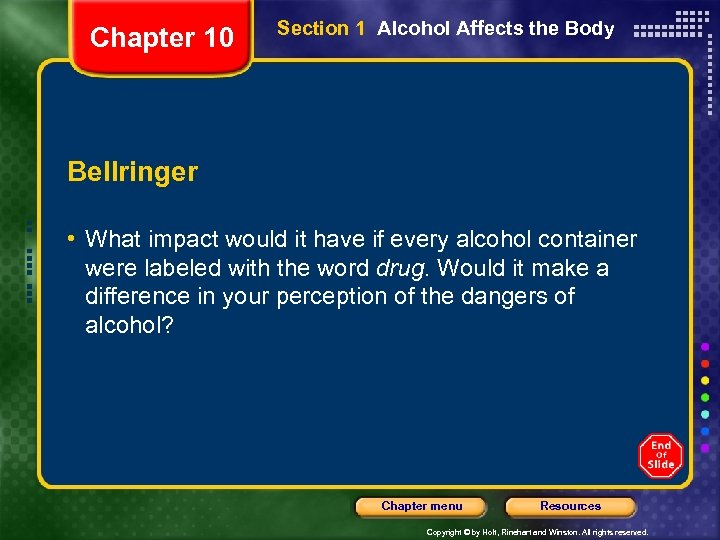 Chapter 10 Section 1 Alcohol Affects the Body Bellringer • What impact would it