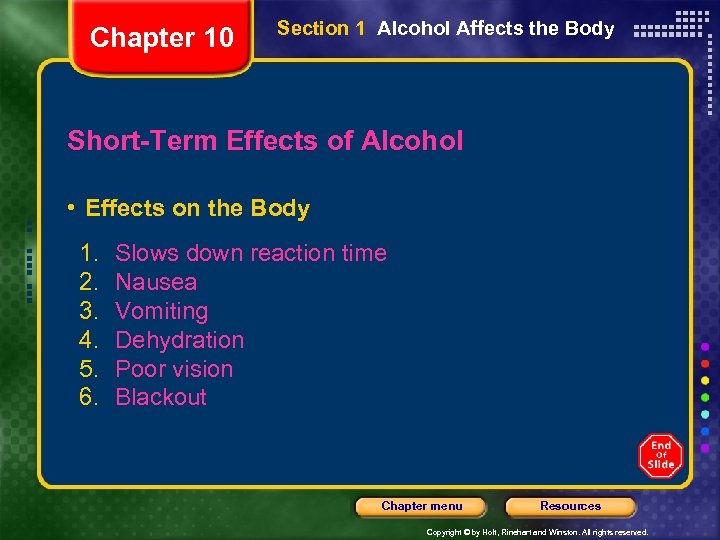 Chapter 10 Section 1 Alcohol Affects the Body Short-Term Effects of Alcohol • Effects