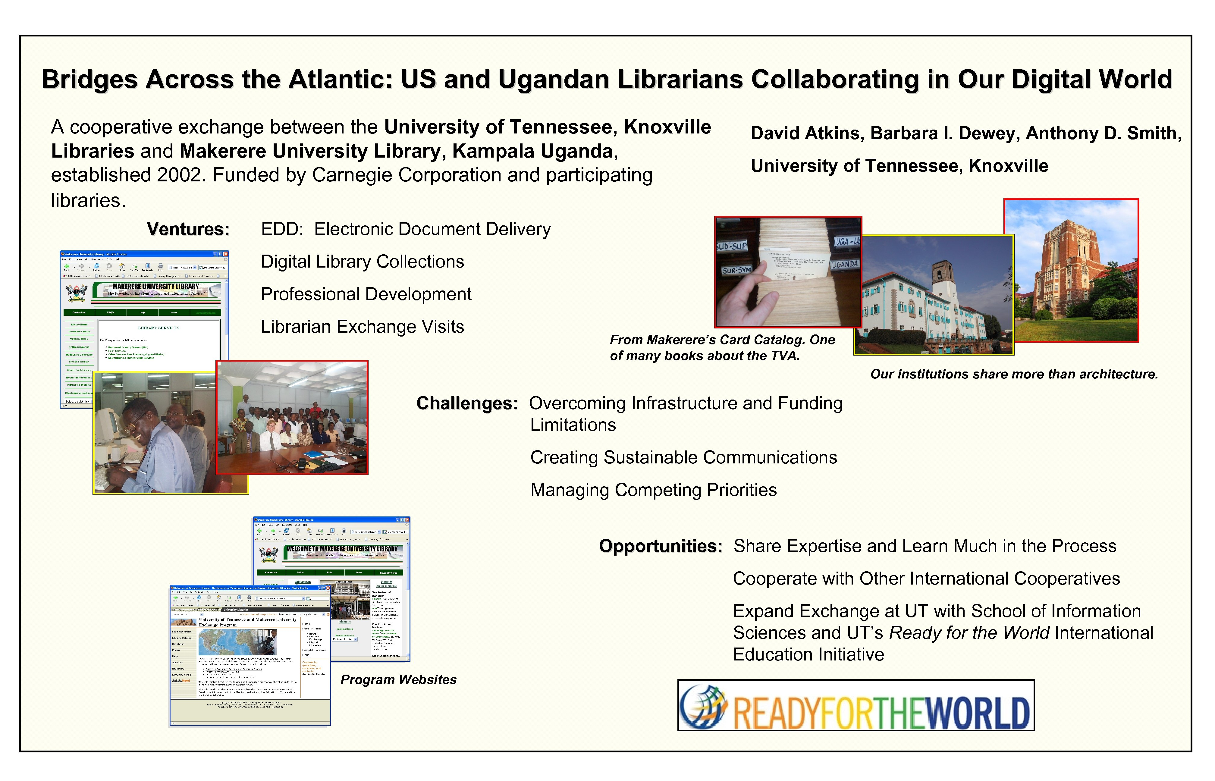 Bridges Across the Atlantic: US and Ugandan Librarians Collaborating Our Digital World Bridges Across