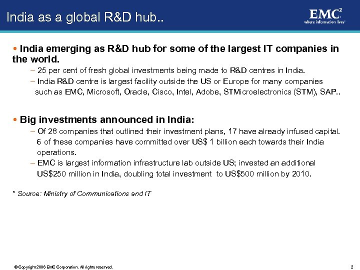 India as a global R&D hub. . India emerging as R&D hub for some