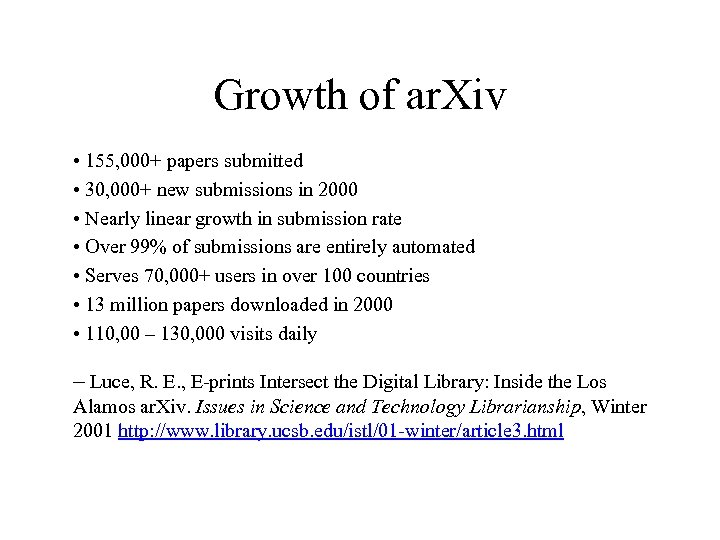 Growth of ar. Xiv • 155, 000+ papers submitted • 30, 000+ new submissions