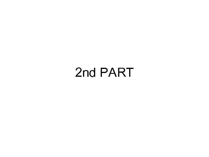 2 nd PART