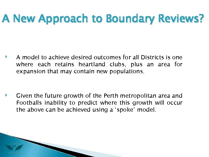 A New Approach to Boundary Reviews? ‣ ‣ A model to achieve desired outcomes