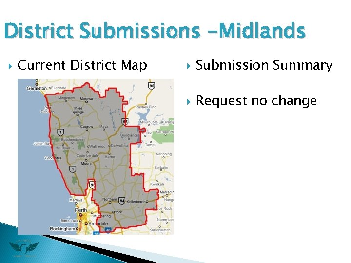 District Submissions -Midlands Current District Map Submission Summary Request no change