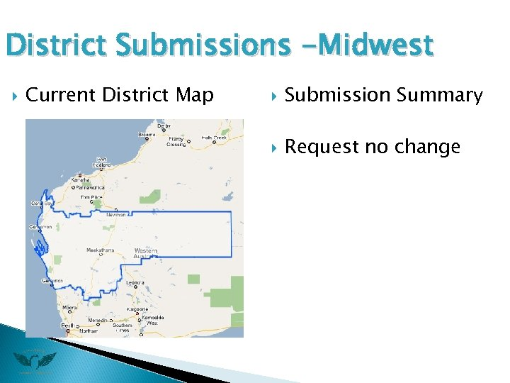 District Submissions -Midwest Current District Map Submission Summary Request no change