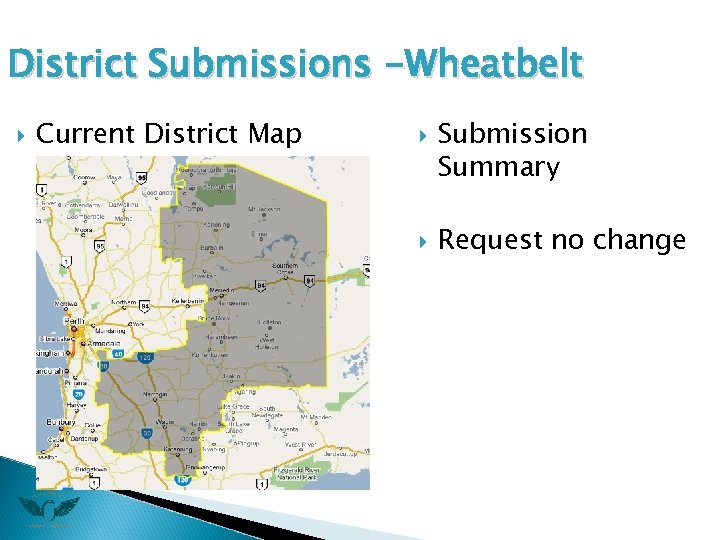 District Submissions -Wheatbelt Current District Map Submission Summary Request no change