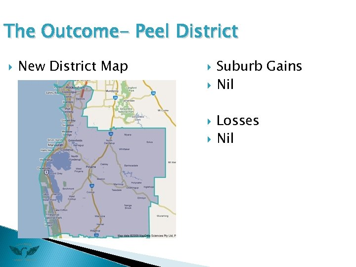 The Outcome- Peel District New District Map Suburb Gains Nil Losses Nil