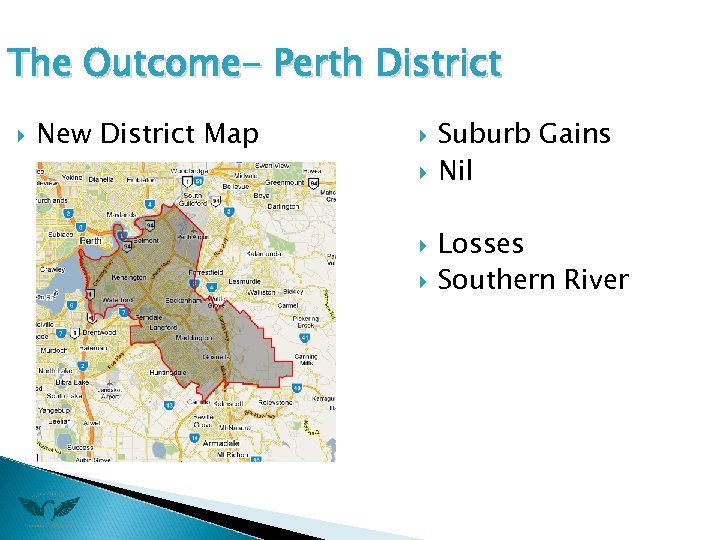 The Outcome- Perth District New District Map Suburb Gains Nil Losses Southern River