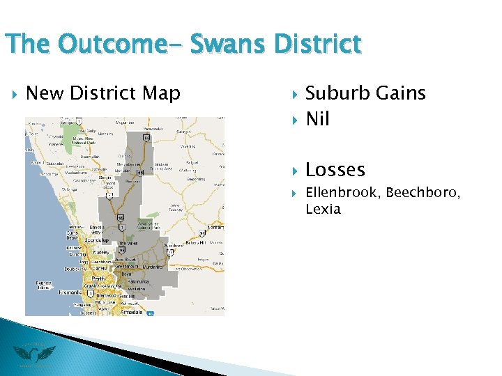 The Outcome- Swans District New District Map Suburb Gains Nil Losses Ellenbrook, Beechboro, Lexia