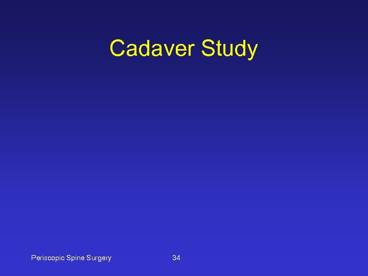 Cadaver Study Periscopic Spine Surgery 34