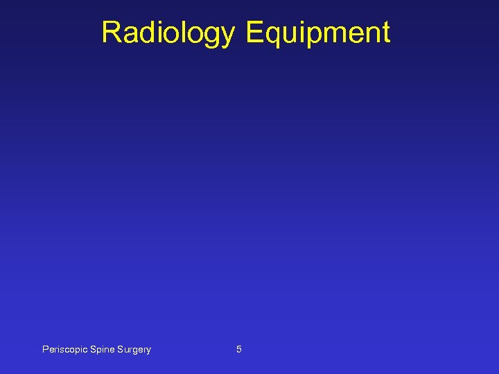 Radiology Equipment Periscopic Spine Surgery 5