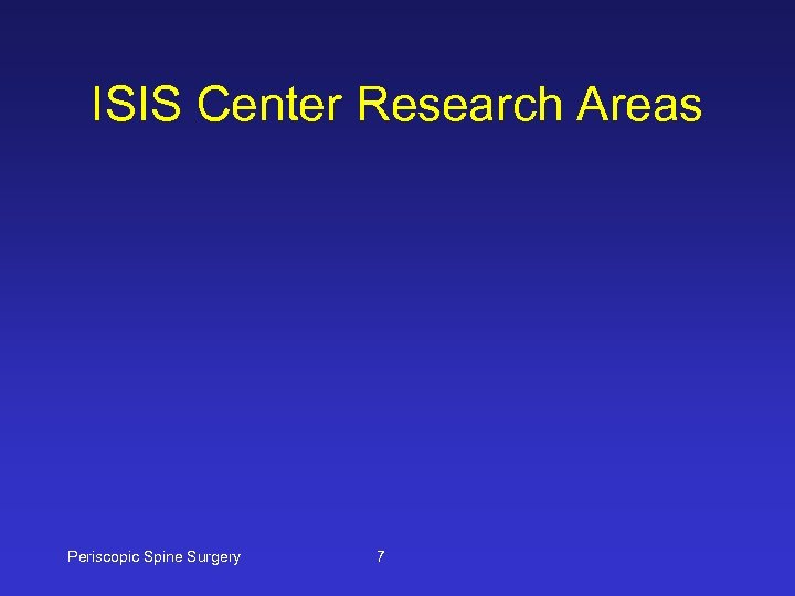 ISIS Center Research Areas Periscopic Spine Surgery 7
