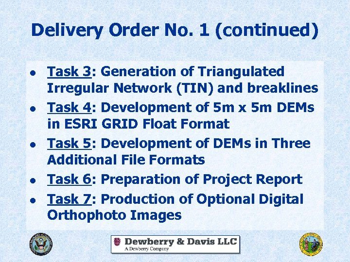 Delivery Order No. 1 (continued) l l l Task 3: Generation of Triangulated Irregular