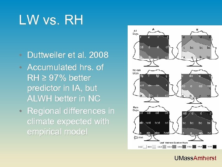 LW vs. RH • Duttweiler et al. 2008 • Accumulated hrs. of RH ≥