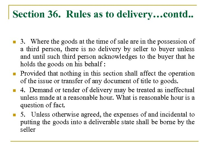case study related to sale of goods act 1930 Full text containing the act, sale of goods act, 1930, with all the sections, schedules, short title, enactment date, and footnotes whereas it is expedient to define and amend the law relating to the sale of goods it is hereby enacted as follows.
