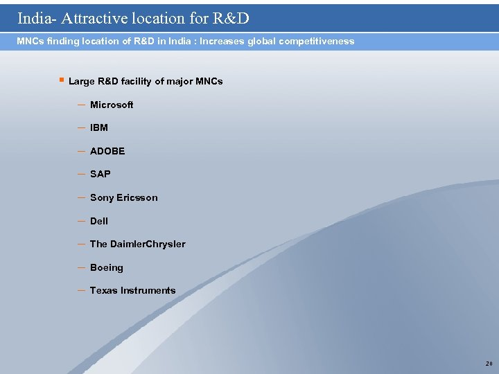 India- Attractive location for R&D MNCs finding location of R&D in India : Increases