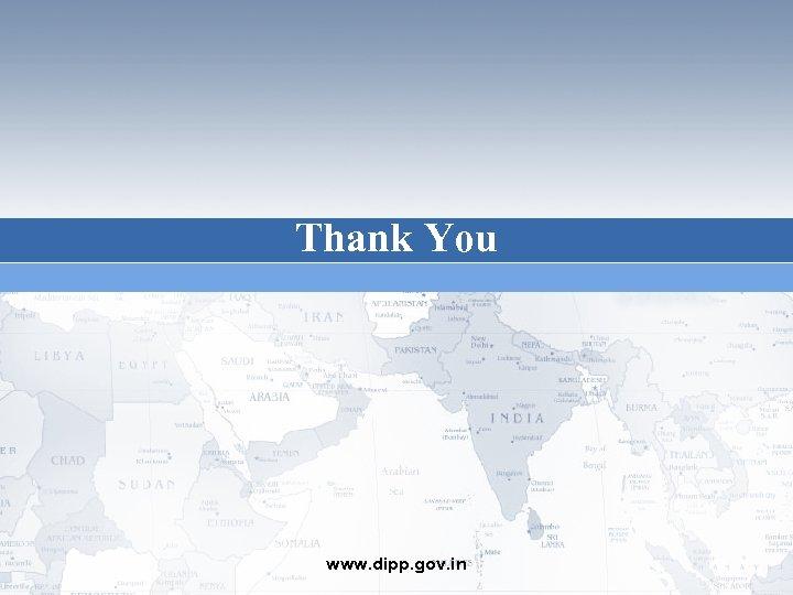 Thank You www. dipp. gov. in