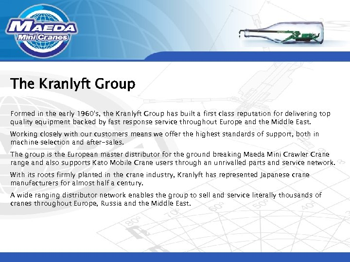 The Kranlyft Group Formed in the early 1960's, the Kranlyft Group has built a