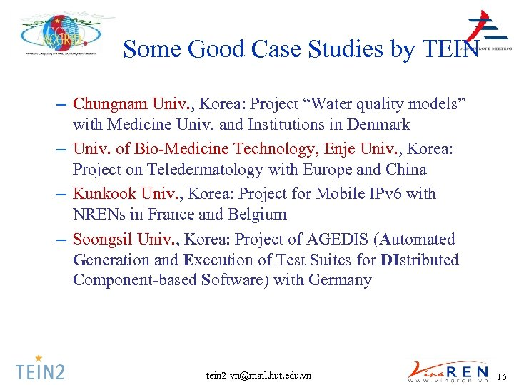 "Some Good Case Studies by TEIN – Chungnam Univ. , Korea: Project ""Water quality"
