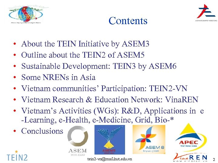 Contents • • About the TEIN Initiative by ASEM 3 Outline about the TEIN