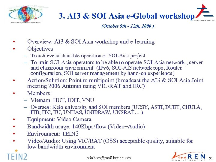 3. AI 3 & SOI Asia e-Global workshop (October 9 th - 12 th,