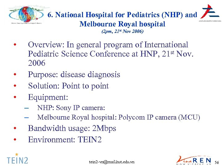 6. National Hospital for Pediatrics (NHP) and Melbourne Royal hospital (2 pm, 21 st