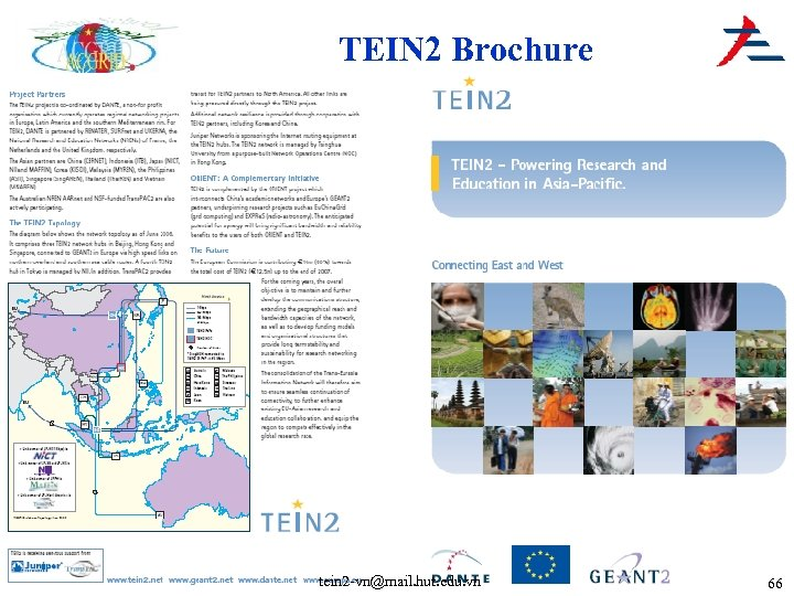 TEIN 2 Brochure tein 2 -vn@mail. hut. edu. vn 66
