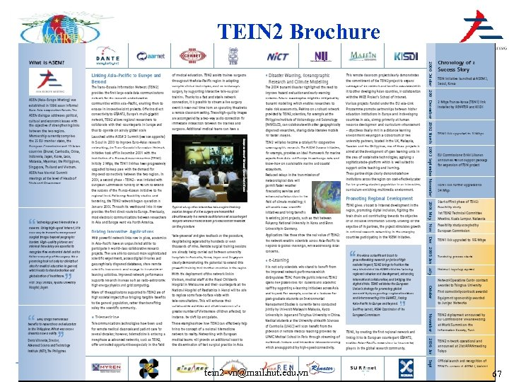TEIN 2 Brochure tein 2 -vn@mail. hut. edu. vn 67