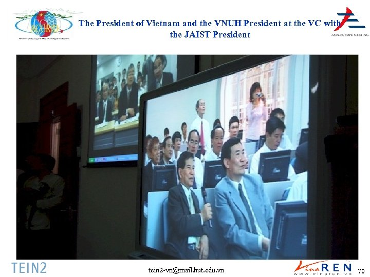 The President of Vietnam and the VNUH President at the VC with the JAIST
