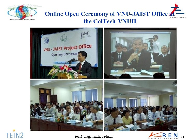 Online Open Ceremony of VNU-JAIST Office at the Col. Tech-VNUH tein 2 -vn@mail. hut.