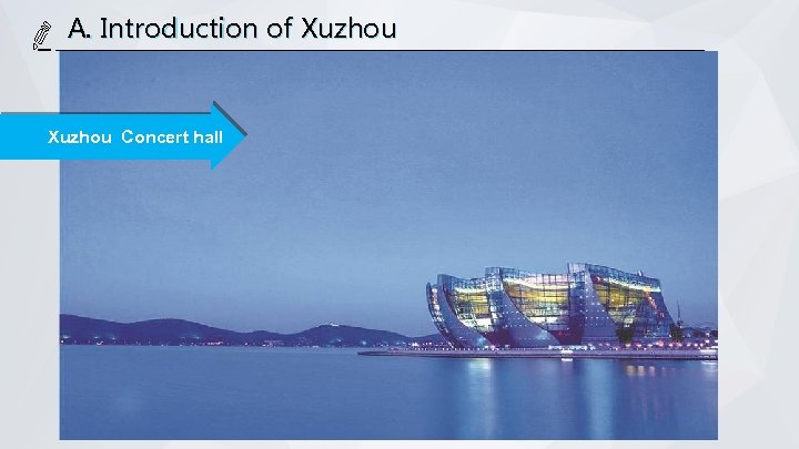 A. Introduction of Xuzhou Concert hall