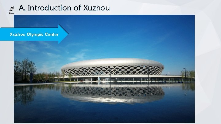 A. Introduction of Xuzhou Olympic Center