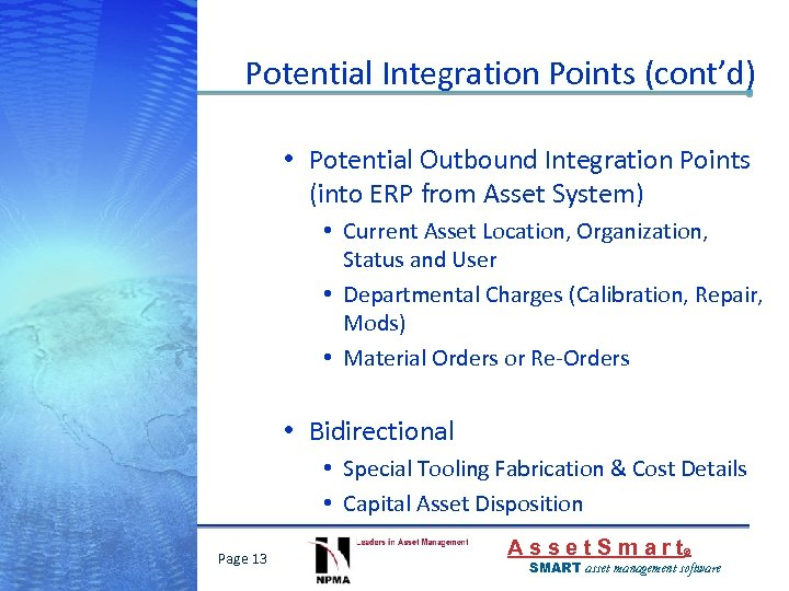Potential Integration Points (cont'd) • Potential Outbound Integration Points (into ERP from Asset System)