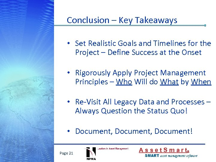 Conclusion – Key Takeaways • Set Realistic Goals and Timelines for the Project –