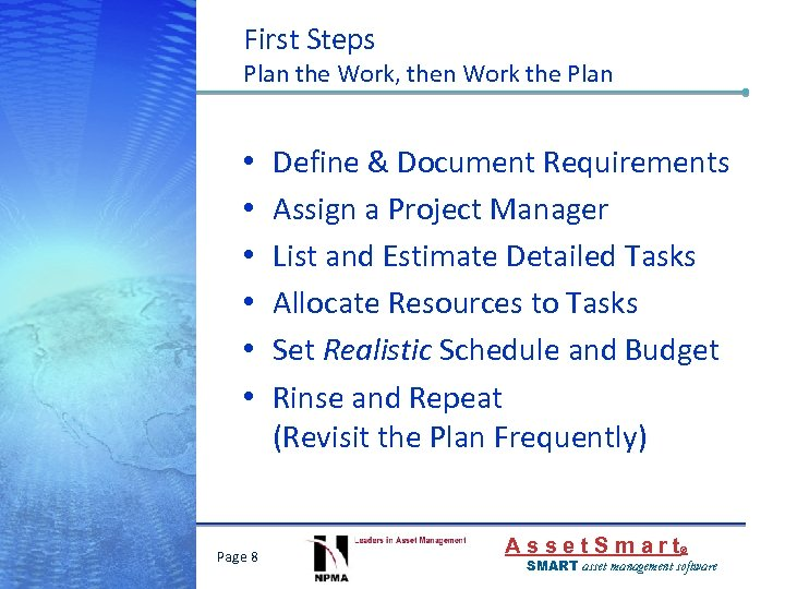 First Steps Plan the Work, then Work the Plan • • • Page 8