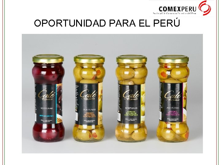 OPORTUNIDAD PARA EL PERÚ