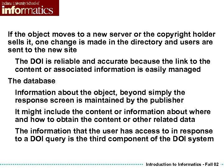If the object moves to a new server or the copyright holder sells it,