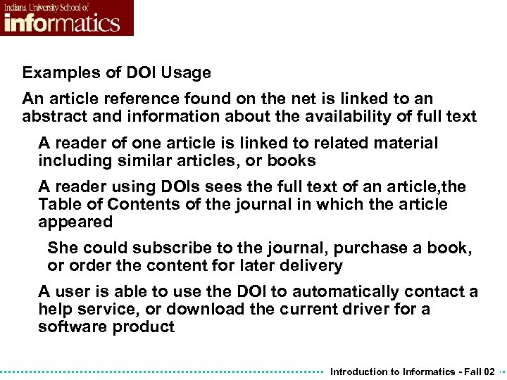 Examples of DOI Usage An article reference found on the net is linked to