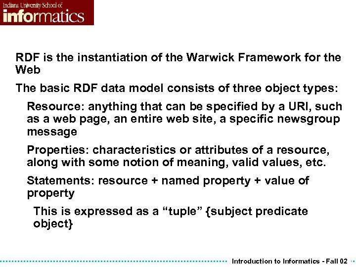 RDF is the instantiation of the Warwick Framework for the Web The basic RDF
