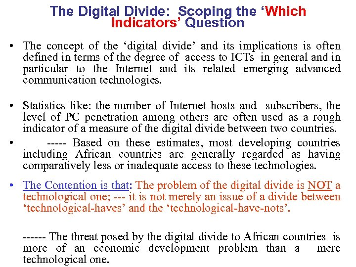 The Digital Divide: Scoping the 'Which Indicators' Question • The concept of the 'digital